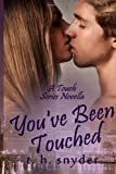 You've Been Touched, T. snyder, 1495489345