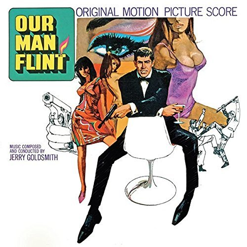 Our Man Flint / In Like Flint (OST) by Jerry Goldsmith