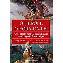 Herói e o Fora da Lei