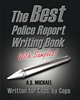 police report writing scenarios