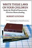 Write These Laws on Your Children, Robert Kunzman, 0807032921
