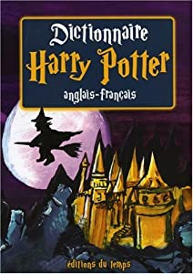 vignette de 'Dictionnaire Harry Potter anglais-français (Denis Bruchon)'