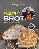 mixtipp Profilinie: KAPPs Brot: Rezepte für den Thermomix®