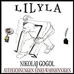 Aufzeichnungen eines Wahnsinnigen   Nikolaj Gogol