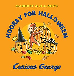 hooray for halloween curious george by rey h a