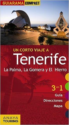 Tenerife, La Palma, La Gomera y El Hierro Guiarama Compact - España: Amazon.es: Mario Hernández Bueno: Libros