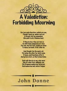 valediction forbidding mourning john donne and sonnet 116 Holy sonnets john donne you searched for: a study guide for john donne s death, be not proud (holy sonnet 10) featuring a valediction forbidding mourning.