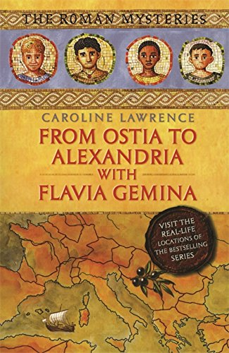 From Ostia to Alexandria with Flavia Gemina (The Roman - Landmark Alexandria