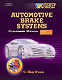 Today's Technician: Automotive Brake Systems