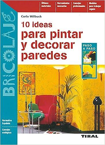 10 Ideas Para Pintar Y Decorar Paredes Bricolaje Carlo Wilduck - Pintar-y-decorar-paredes