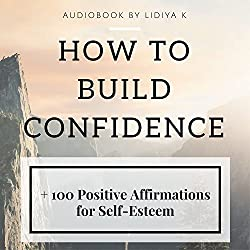 How to Build Confidence