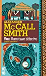 Mma Ramotswe détective par Alexander McCall Smith
