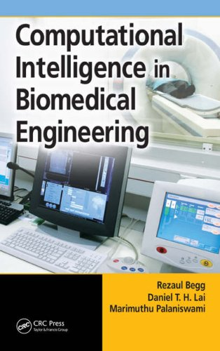 [PDF] Computational Intelligence in Biomedical Engineering Free Download | Publisher : CRC Press | Category : Computers & Internet | ISBN 10 : 0849340802 | ISBN 13 : 9780849340802