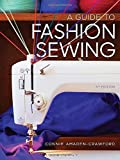 A Guide to Fashion Sewing