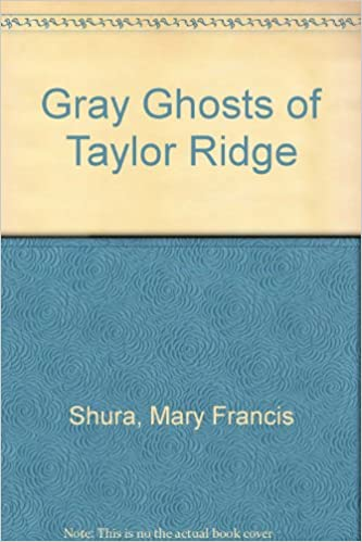 Book Gray Ghosts of Taylor Ridge