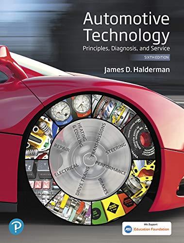 Automotive Technology: Principles, Diagnosis, and Service (6th Edition) (Halderman Automotive Series) by Pearson