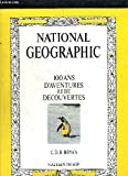 100 Years of Adventure and Discovery (National Geographic Society)