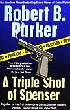 A Triple Shot of Spenser, Robert B. Parker, 0425206718