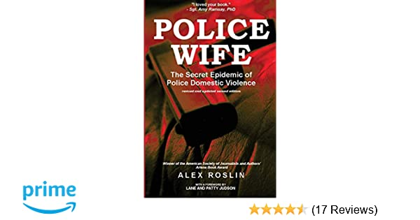 Amazon com: Police Wife: The Secret Epidemic of Police