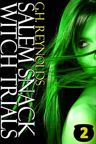 Salem Snack Witch Trials (Erotic Adventures of The Snack Witch Book 2)