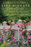 Beyond Summer, Lisa Wingate, 0451230019