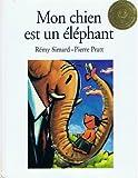 Mon Chien Est un Elephant, Remy Simard, 1550379798