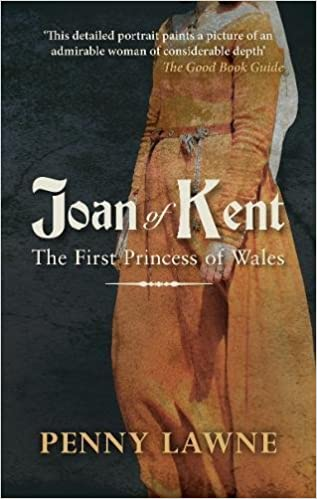 Book Joan of Kent: The First Princess of Wales