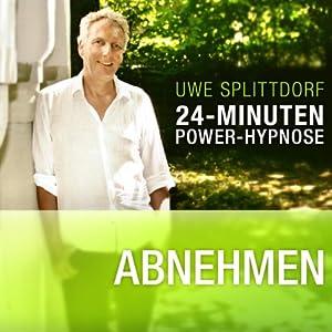 Abnehmen (24-Minuten Power-Hypnose) Hörbuch