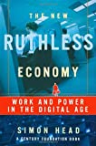The New Ruthless Economy, Simon Head, 0195166019