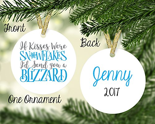 Porcelain Kisses (Personalized Porcelain If Kisses were Snowflakes I'd Send a Blizzard Christmas Ornament, Custom Name)
