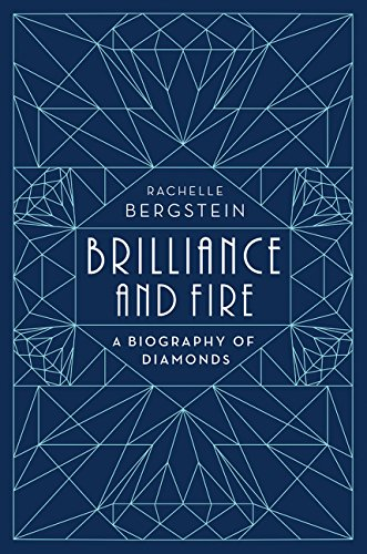 Image of Brilliance and Fire: A Biography of Diamonds