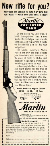 1957 Ad Marlin Model 336 .30/30 Carbine Rifle Gun Hunting Sportsman Firearm - Original Print Ad