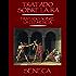 Tratado sobre la ira. Tratado sobre la clemencia. Dos tratados morales de Séneca.
