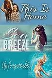 Claire Decker Bundle (This Is Home, Sea Breeze, Unforgettable)