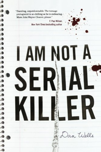 I Am Not A Serial Killer (John Cleaver)