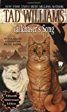 Tailchaser's Song, Tad Williams, 0886779537