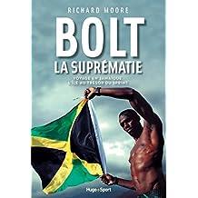 Bolt La suprématie (French Edition)