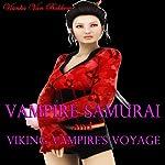 Vampire Samurai and Viking Vampire's Voyage | Vianka Van Bokkem
