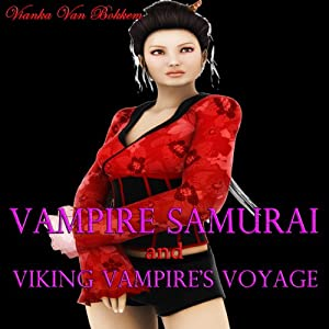 Vampire Samurai and Viking Vampire's Voyage Audiobook