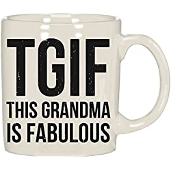 TGIF THIS GRANDMA IS FABULOUS Mug