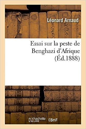 Download Essai sur la peste de Benghazi d'Afrique pdf, epub ebook