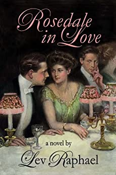 Rosedale In Love (A Gilded Age Romance) by [Raphael, Lev]