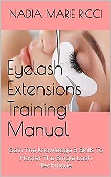 {* PORTABLE *} Eyelash Extensions Training Manual: Gain The Knowledge & Skills To Master The Single Lash Technique. footer Operator Gimnasio tecnicos mejor company