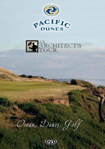 - Pacific Dunes Architect's Tour