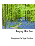 Keeping One Cow