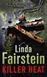 Front cover for the book Killer Heat by Linda Fairstein