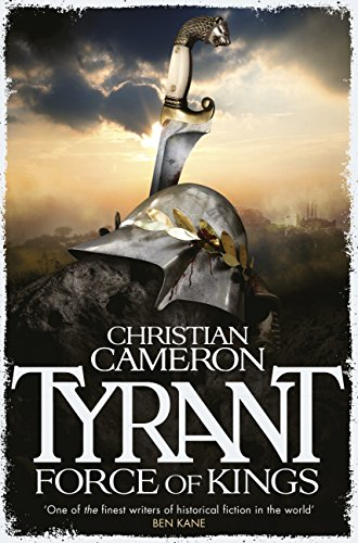 (Tyrant: Force of Kings (Tyrant series Book 6))