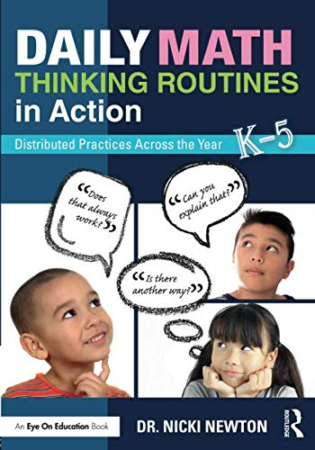 Daily Math Thinking Routines in Action (Guided Math In Action By Dr Nicki Newton)