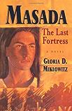 Masada: The Last Fortress