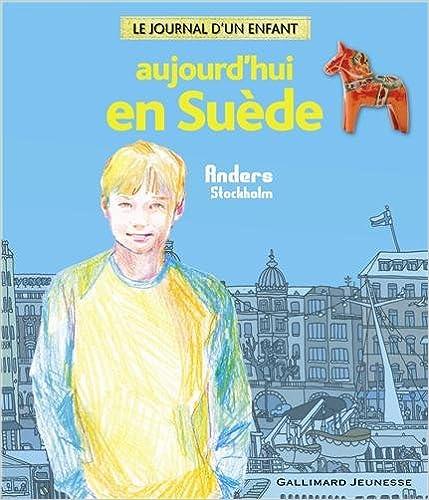 En ligne téléchargement Aujourd'hui en Suède: Anders Stockholm pdf